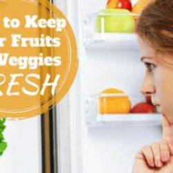 راهنمای تازه نگه داشتن میوه و سبزیجات