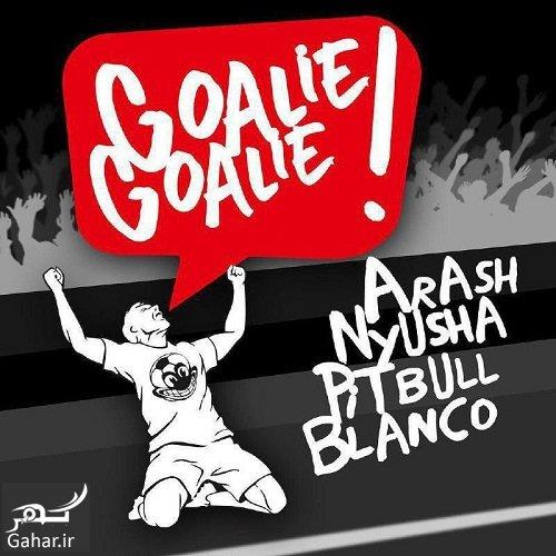arash goalie دانلود آهنگ آرش و پیت بول و نایوشا به نام Goalie Goalie